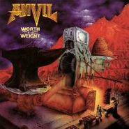 Anvil, Worth The Weight (CD)