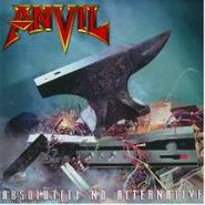 Anvil, Absolutely No Alternative (CD)
