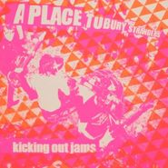 """A Place To Bury Strangers, Kicking Out The Jams (7"""")"""