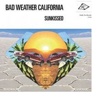Bad Weather California, Sunkissed (CD)