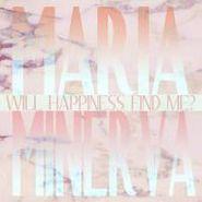 Maria Minerva, Will Happiness Find Me? (LP)