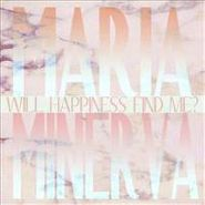 Maria Minerva, Will Happiness Find Me? (CD)