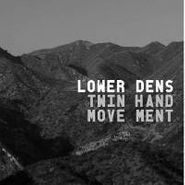 Lower Dens, Twin-Hand Movement (LP)