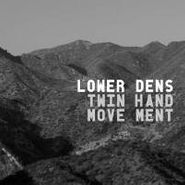 Lower Dens, Twin-Hand Movement (CD)