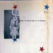 Robert Pollard, Lord Of The Birdcage (CD)