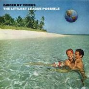"""Guided By Voices, Littlest League Possible (7"""")"""