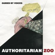 """Guided By Voices, Authoritarian Zoo (7"""")"""