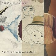 """Guided By Voices, Males Of Wormwood Mars (7"""")"""