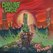 Cannabis Corpse, Tube Of The Resinated (LP)