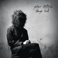 Yellow Ostrich, Strange Land (LP)
