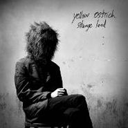 Yellow Ostrich, Strange Land (CD)