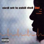 Del Tha Funkee Homosapien, Both Sides Of The Brain (CD)