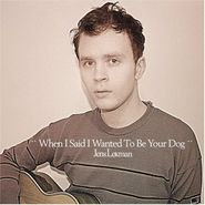 Jens Lekman, When I Said I Wanted To Be Your Dog (LP)