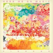 Here We Go Magic, Pigeons (LP)