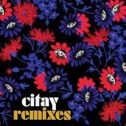Citay, Remixes (LP)