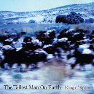 """The Tallest Man On Earth, King Of Spain [RECORD STORE DAY] (12"""")"""