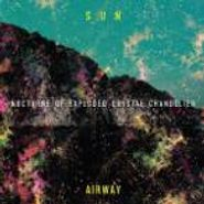 Sun Airway, Nocturne Of Exploded Crystal Chandelier (CD)