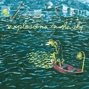 Explosions In The Sky, All Of A Sudden I Miss Everyone (LP)