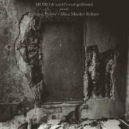 Mono, Palmless Prayer/Mass Murder Refrain (CD)