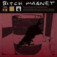 Bitch Magnet, Bitch Magnet (CD)