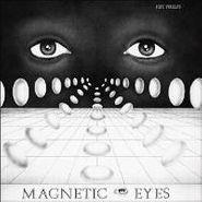 Jeff Phelps, Magnetic Eyes (LP)