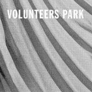 "Volunteers Park, The Life I Rent (7"")"