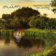 múm, Sing Along to Songs You Don't Know
