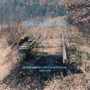 Don Caballero, Gang Banged With A Headache And Live (CD)