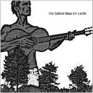 "The Tallest Man On Earth, The Tallest Man On Earth EP (12"")"