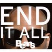 Beans, End It All (CD)