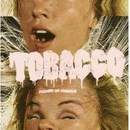 Tobacco, Fucked Up Friends (LP)
