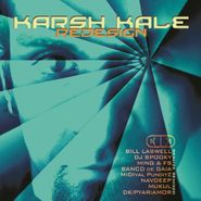 Karsh Kale, Redesign: Realize Remixed