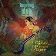Bombay Dub Orchestra, Tales from the Grand Bazaar (CD)