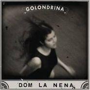 Dom La Nena, Golondrina EP (LP)