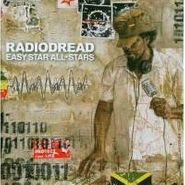 Easy Star All-Stars, Radiodread: Complete Reggae Version of Radiohead (CD)