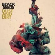 The Black Seeds, Dust And Dirt (CD)
