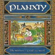 Planxty, Woman I Loved So Well