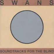 Swans, Soundtracks For The Blind (CD)