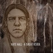 Nate Hall, Great River (CD)
