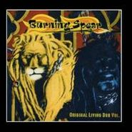 Burning Spear, Vol. 1-Original Living Dub (CD)