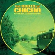 Various Artists, Roots Of Chicha (LP)