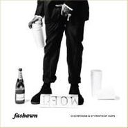 Fashawn, Champagne & Styrofoam Cups (LP)