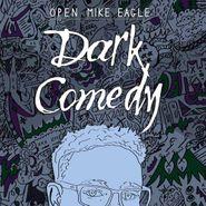 Open Mike Eagle, Dark Comedy (LP)
