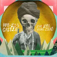 Has-Lo, Live Like You're Dead (CD)