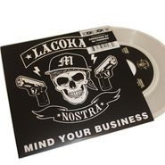 """La Coka Nostra, Mind Your Business [RECORD STORE DAY] (7"""")"""