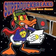 The Turntablist, Super Duck Breaks...The Saga Begins (LP)