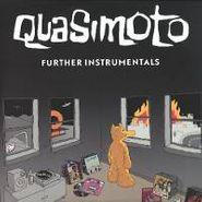 Quasimoto, Further Instrumentals (LP)