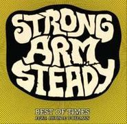 """Strong Arm Steady, Best Of Days (12"""")"""