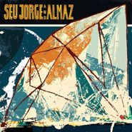 Seu Jorge, Seu Jorge & Almaz (LP)