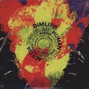 "Dimlite, My Human Wears Acedia Shreds (12"")"